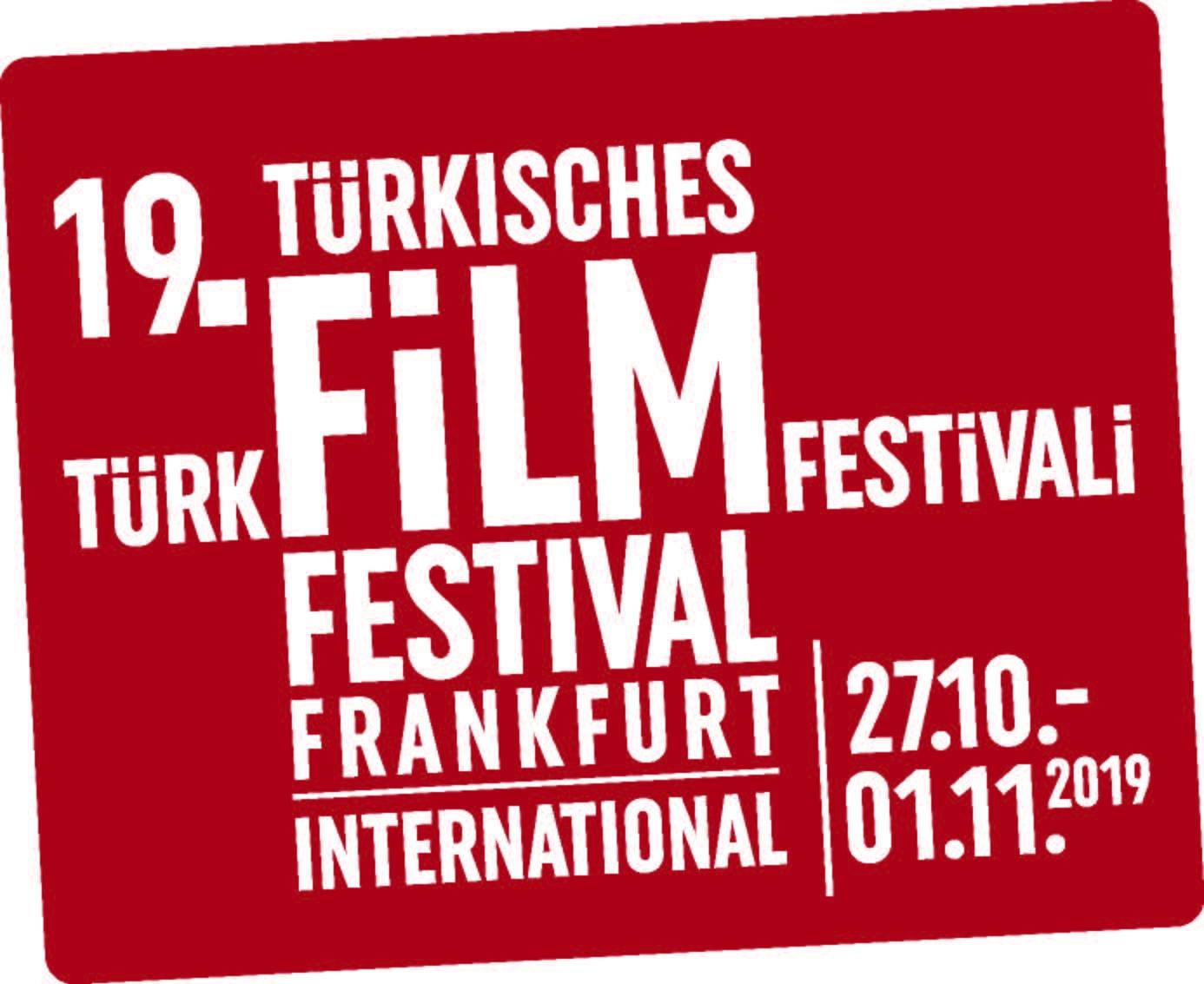 19. Uluslararası Frankfurt Türk Film Festivali 27 Ekim'de Başlıyor.