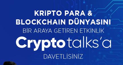 Kripto para ve blockchain dünyası Crypto Talks'ta buluşacak.