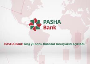 PASHA Bank, 2019 yılında nakit kredi büyüklüğünü yüzde 28 oranında artırdı.