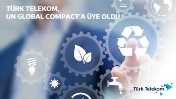 Türk Telekom  UN Global Compact'a üye oldu.