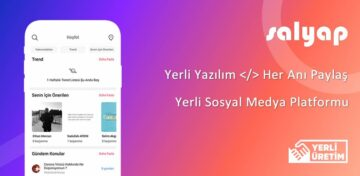 Türkiye'nin yerli sosyal medya platformu; Salyap