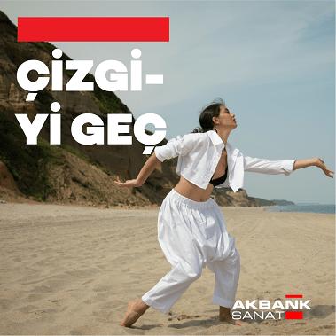 Akbank Sanat'da dans hep var