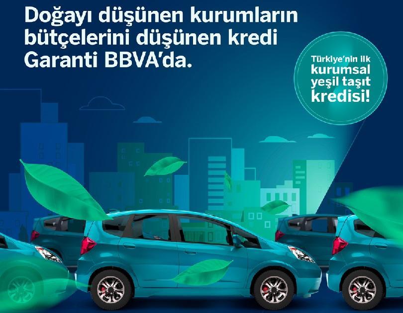 Türkiye'nin ilk Kurumsal Yeşil Taşıt Kredisi Garanti BBVA'dan